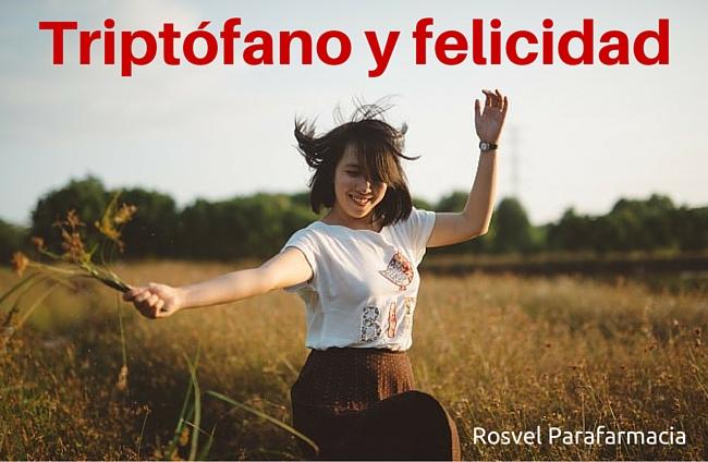 triptofano-felicidad